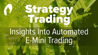 Insights into Automated E-Mini Trading by Larry Williams