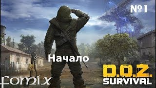 DOZ : Survival after the Last War №1 - Начало  (Android Ios)