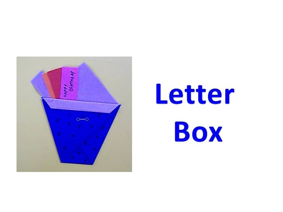 How to make an Origami Letter Box
