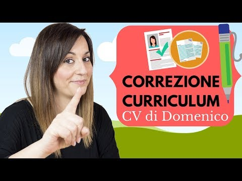 CORREZIONE CURRICULUM: guardiamo insieme il CV di Domenico!
