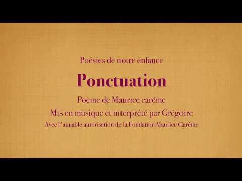 Grégoire - Ponctuation - Maurice Carême [Poésies de mon enfance]
