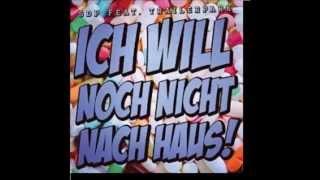 SDP feat. Trailerpark   Ich will noch nicht nach Haus! (lyrics)