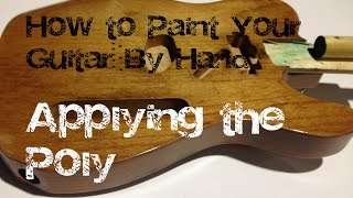 How to paint your guitar by hand: Applying the clear poly