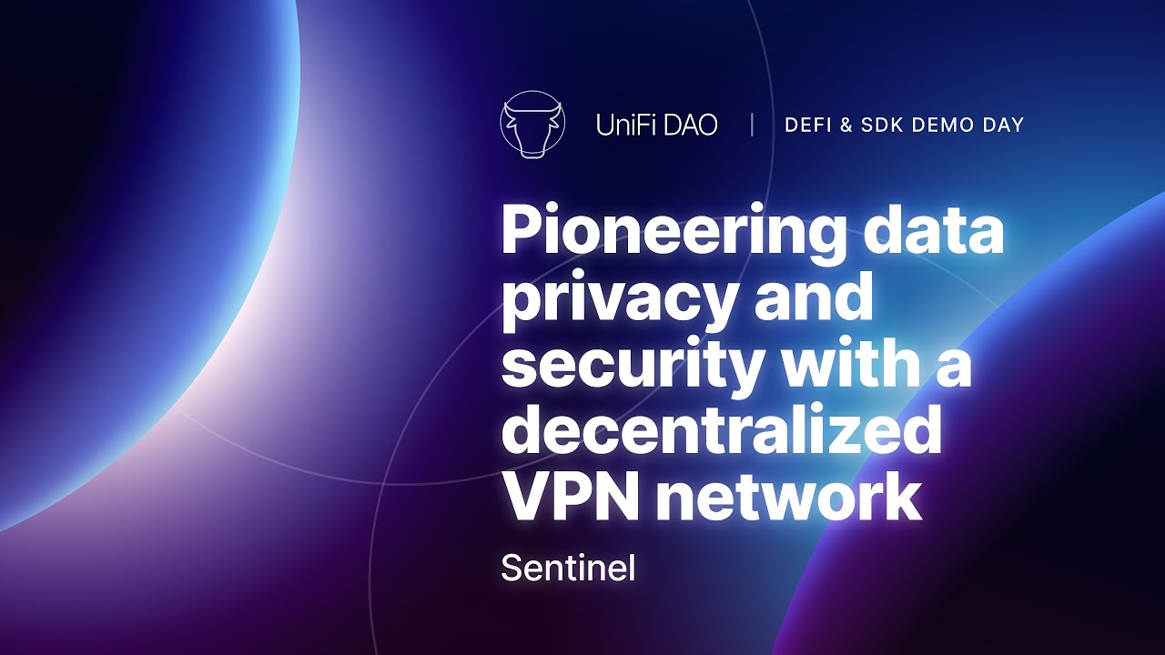 Sentinel - Pioneering Data Privacy and Security with A Decentralized VPN Network