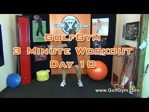 Golf Fitness – GolfGym 3 Minute Workout Challenge Day 10