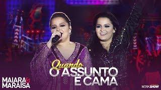 Maiara e Maraisa – Quando Assunto é Cama - DVD Ao Vivo Em Campo Grande