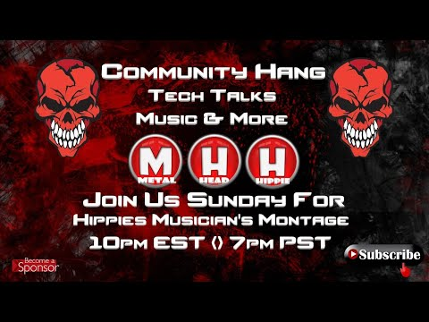 Community Hang#38 You Wanted It You Got It. THE 1st All METAL SHOW🤘😎🤘 The Community's Metal Monsters
