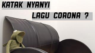 Download Katak Nyanyi Lagu Corona ?