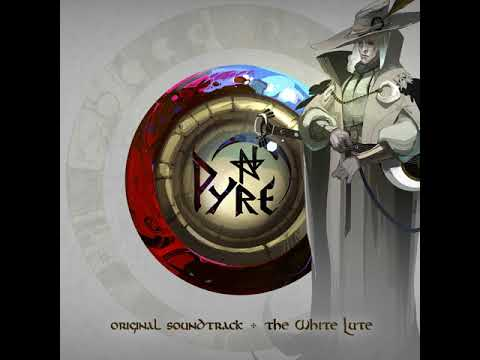 Pyre Original Soundtrack: The White Lute -  Sinking Feeling (Acoustic)
