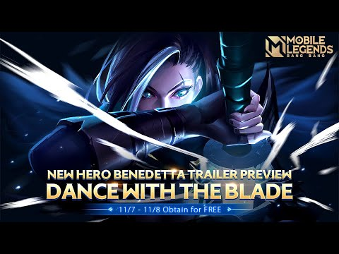 Dance with the Blade | New Hero | Benedetta Trailer | Mobile Legends: Bang Bang!