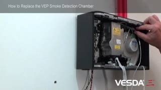 VESDA-E VEP/VEU/VES: How to Replace the Smoke Detection Chamber