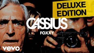 Cassius - Foxxy