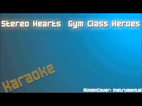 Stereo Hearts: Gym Class Heroes KARAOKE INSTRUMENTAL [HD]