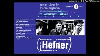 Hefner - The Hymn For The Cigarettes (Live at Birmingham Custard Factory 01/11/01)