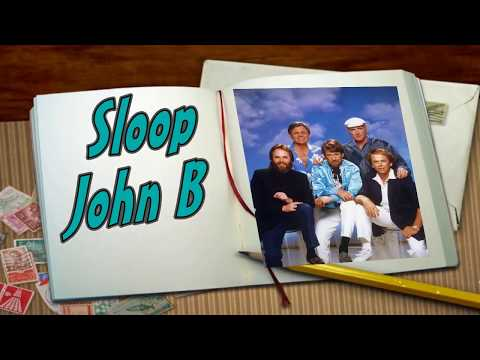 SLOOP JOHN B--THE BEACH BOYS (NEW ENHANCED VERSION) 720p
