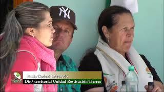 Unidad  de Restitución de Tierras hizo balance del trabajo realizado en Granada en 2017