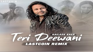 Kailash Kher - Teri Deewani (LASTCOIN Remix) FREE DOWNLOAD