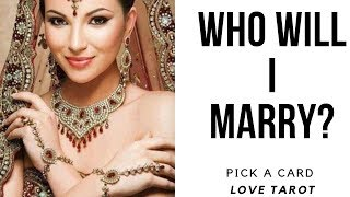 Who will I marry 💍 What will he be like? Pick a Card Tarot