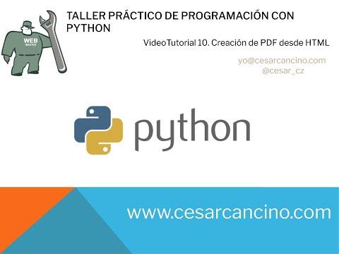 Videotutorial 10 Taller Práctico Programación con Python. Creación de PDF desde HTML