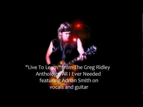Adrian Smith - Live To Learn (From the Greg Ridley Anthology: All I Ever Needed)