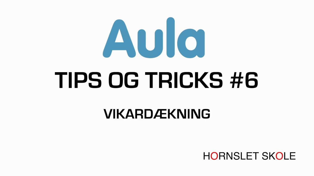 AULA tips og tricks #6