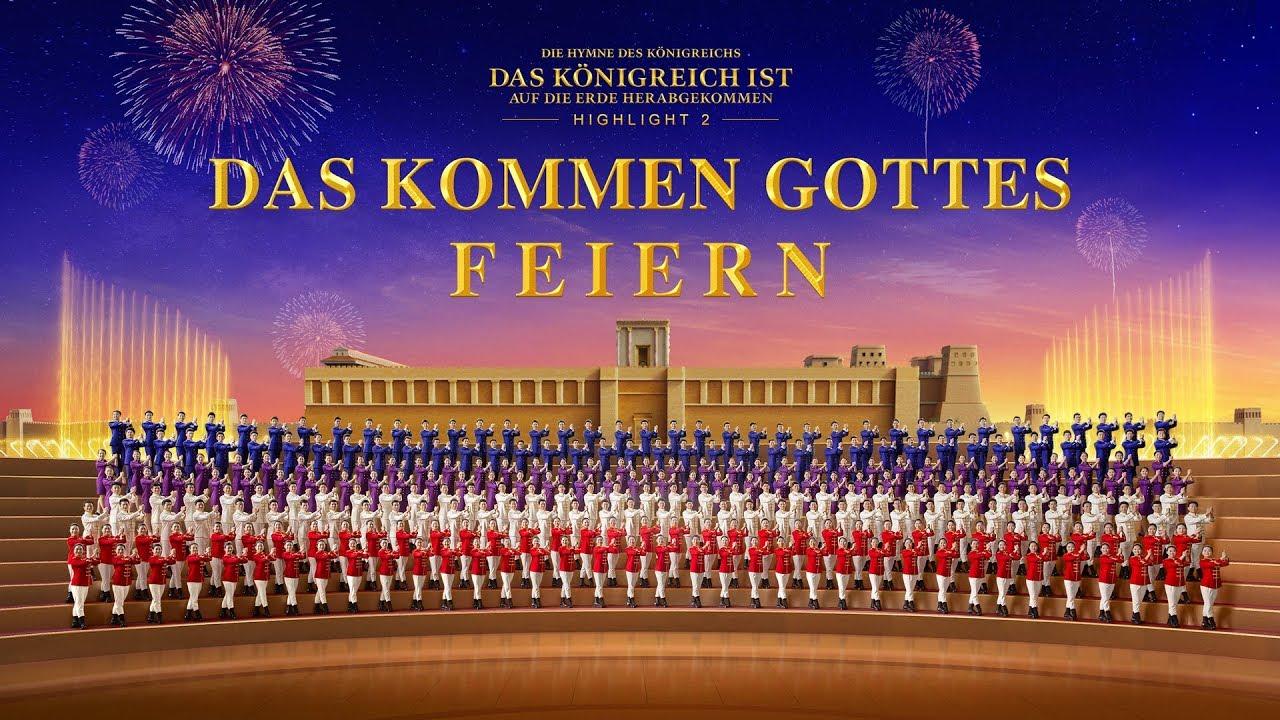 """""""Die Hymne des Königreichs: Das Königreich ist auf die Erde herabgekommen"""" Highlight 2: Das Kommen Gottes feiern"""