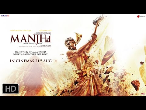 Thumbnail: Manjhi - The Mountain Man | Nawazuddin Siddiqui and Radhika Apte | Official Trailer