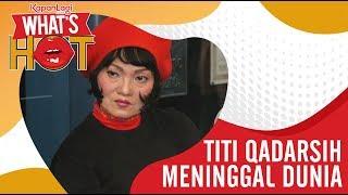 Download Video Aktris Senior Titi Qadarsih Meninggal Dunia MP3 3GP MP4