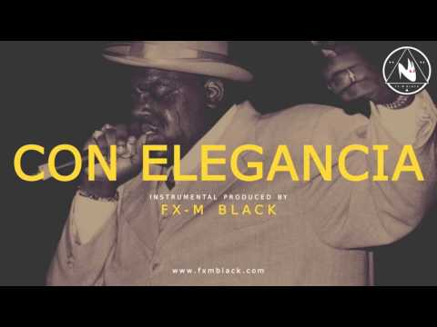 "BASE DE RAP - ""CON ELEGANCIA"" - RAP BEAT HIP HOP INSTRUMENTAL (Prod. Fx-M Black)"