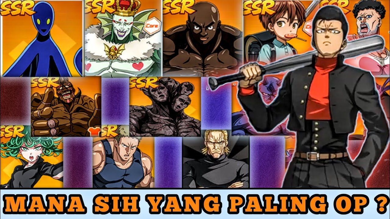 TONTON BIAR TAU ! DAFTAR KARAKTER SSR YANG PALING OVER POWER | One Punch Man The Strongest Indonesia