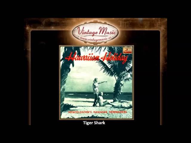 felix-mendelssohn-tiger-shark-hawaiian-serenade-vintagemusices-vintagemusicfm