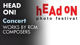 Head On!: Works by RCM composers