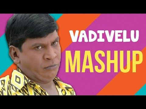Vadivelu Mashup - VIP Version