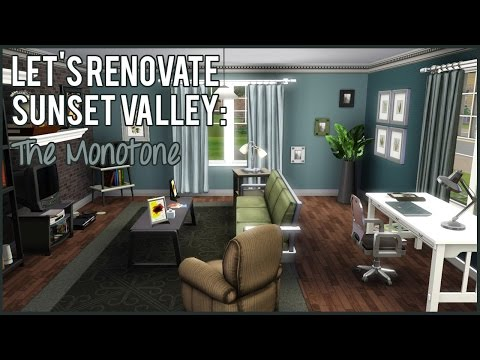 The Sims 3: Let's Renovate Sunset Valley - The Monotone