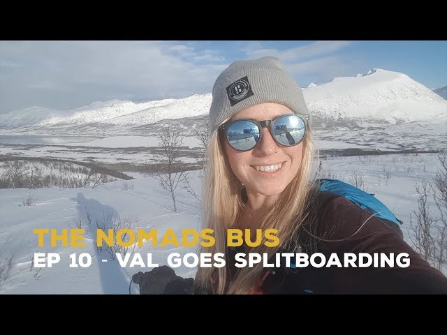 The Nomads Bus | Ep 10 | Val's first time splitboarding