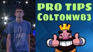 Clash Royale | HOW TO UP YOUR GAME | Pro Tips Coltonw83