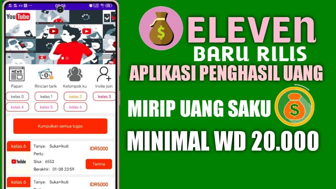 Eleven Baru Rilis Aplikasi Penghasil Uang Terbaru Mirip Uang Saku Youtube