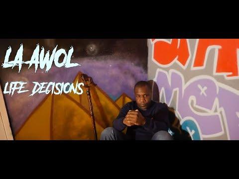 LA AWoL - Life Decison [Music Video]   RatedMusic