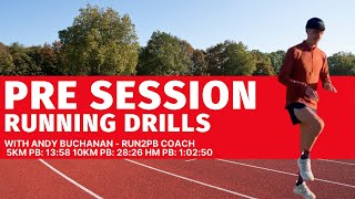 Warm Up Running Drills with Run2PB Coach Andy Buchanan
