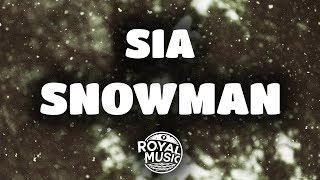 Sia Snowman Lyrics Lyric Video