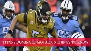 Titans dominate Jaguars: 5 things to know | Part 1 | NFL