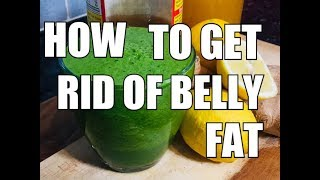 How to get rid of belly fat , drink this drink for five days and see what HAPPENS !!