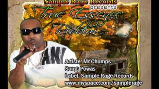Mr Chumps - Powas TRUE ESSENCE RIDDIM