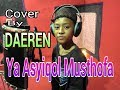 YA ASYIQOL MUSTHOFA cover By Daeren Mp3