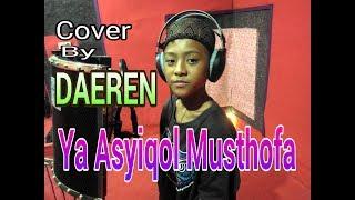 Download lagu YA ASYIQOL MUSTHOFA cover By Daeren