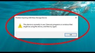 How to fix Problem Ejecting USB Mass Storage Device on windows 10
