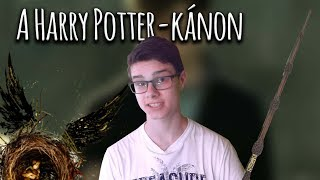 A Harry Potter-kánon | Harry Potter Világa