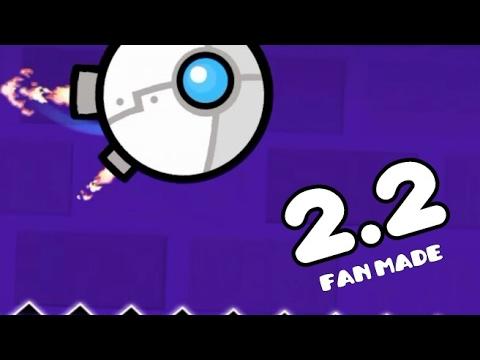 2.2 MODE FAN MADE 8) | Geometry Dash : 2 Point 2 - Quiken (So Fast 2.2 First Fan Made lol)