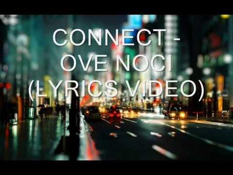 CONNECT - OVE NOCI (LYRICS VIDEO)