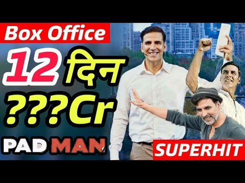 Padman 12th Day Box Office Collection | Hit Or Flop | Akshay Kumar
